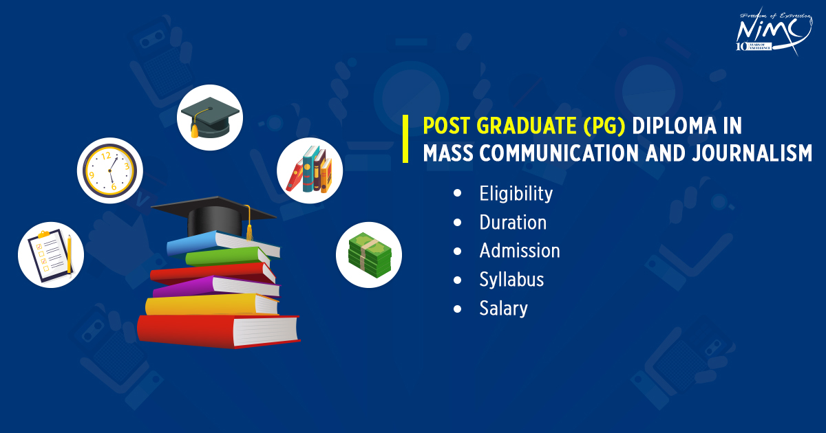 Post Graduate Diploma in Mass Communication and Journalism