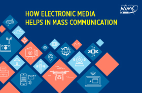 How Electronic Media helps in Mass Communication