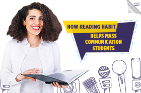 How Reading Habit Helps Mass Communication Students