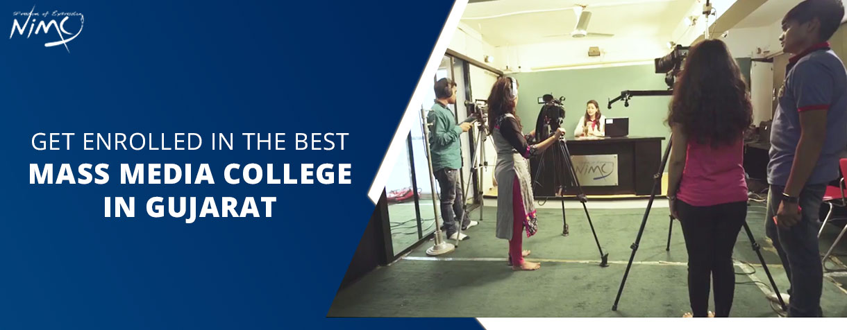 Get Enrolled in the Best Mass Media College in Gujarat