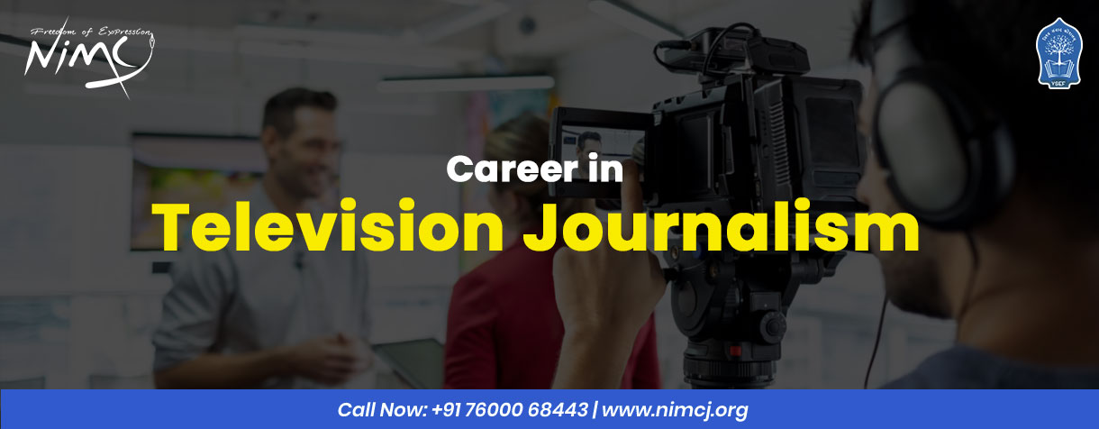 Career in Television Journalism
