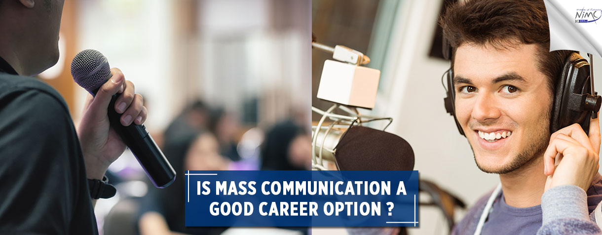 Is Mass Communication A Good Career Option
