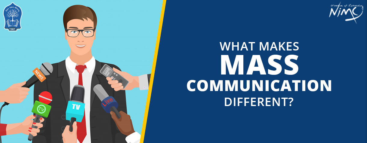 What Makes Mass Communication Different