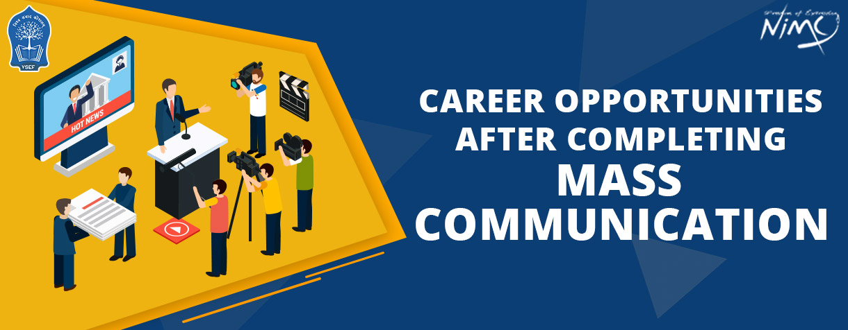 Career Opportunities After Completing Mass Communication