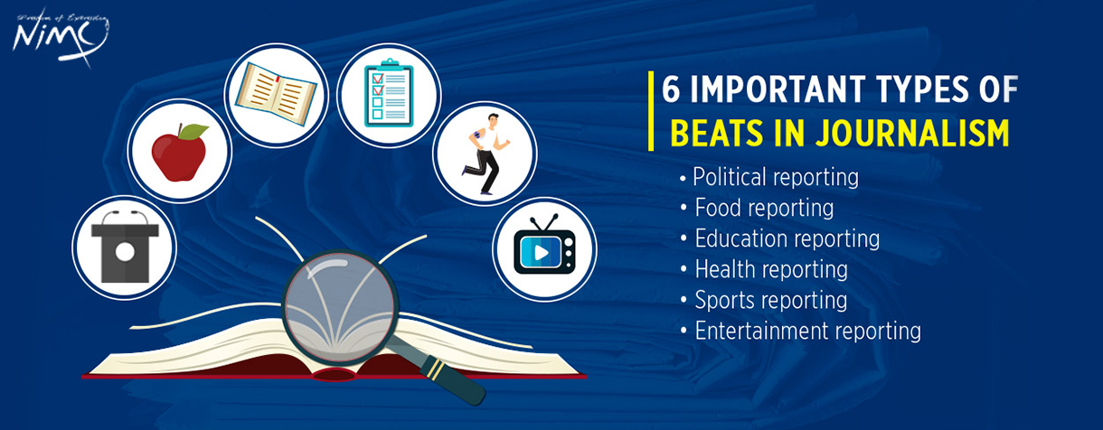 6 Important Types of Beats in Journalism