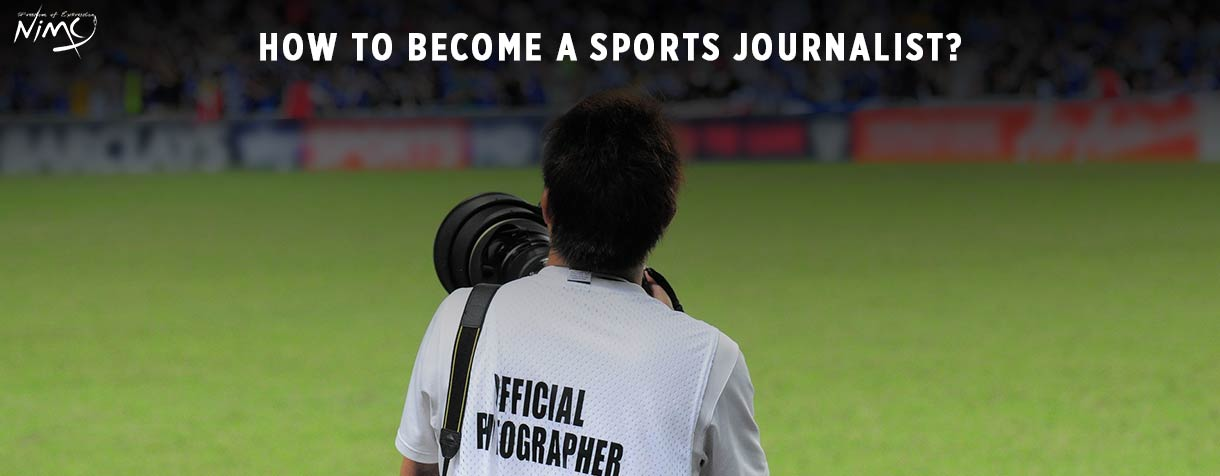 How to Become a Sports Journalist