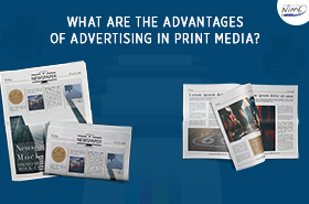 What are the advantages of advertising in print media