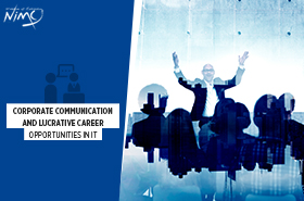 Corporate Communication and Lucrative Career Opportunities in It