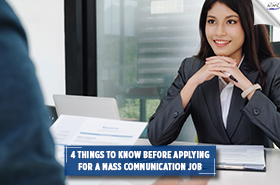 4 Things To Know Before Applying For Mass Communication Job