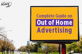 Complete Guide on Out of Home Advertising