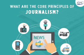 What are the Core Principles of Journalism